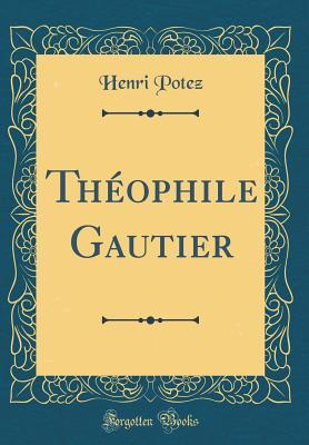 Th�ophile Gautier