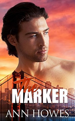 The Marker by Ann Howes