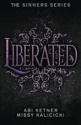 Liberated: The Sinners Series (Volume 3)