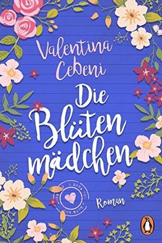 Die Blütenmädchen: Roman
