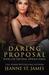 Daring Proposal (The Dare Menage Series, #2)