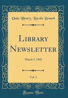 Library Newsletter, Vol. 1: March 5, 1942