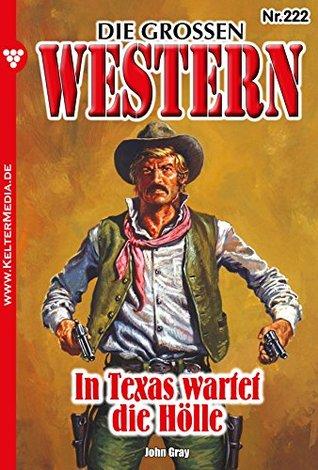 Die großen Western 222: In Texas wartet die Hölle