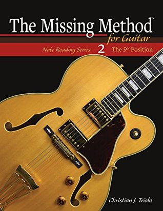 the-missing-method-for-guitar-note-reading-in-the-5th-position-note-reading-series-book-2