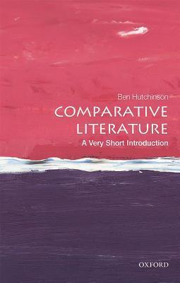 Comparative Literature by Ben Hutchinson