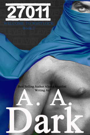 27011 (Welcome to Whitlock, book 3) by A.A. Dark