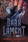 Dark Lament Part 4 (of 4)