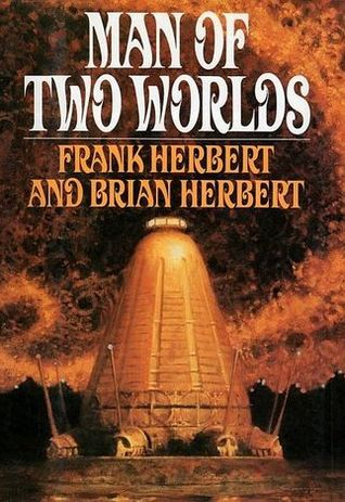 Ebook Man of Two Worlds by Frank Herbert PDF!