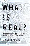 What Is Real?: Th...