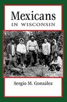 Mexicans in Wisconsin (People of Wisconsin)