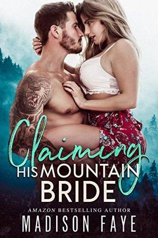Claiming His Mountain Bride (Blackthorn Mountain Men, #1)