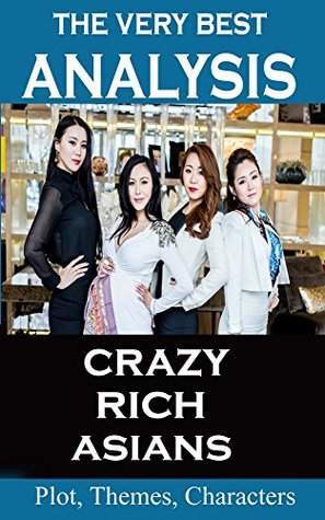 Analysis - Crazy Rich Asians - Very Best Study Guide