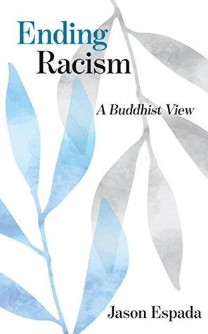 Ending Racism: A Buddhist View