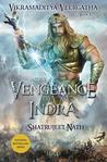 The Vengeance of Indra (Vikramaditya Veergatha, #3)