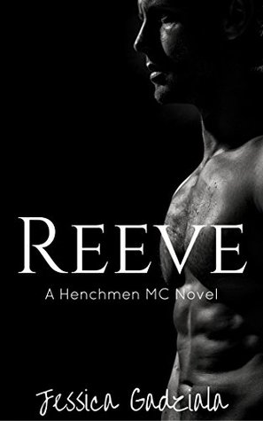Reeve (The Henchmen MC Book 11)