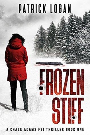 Frozen Stiff (A Chase Adams FBI Thriller #1)