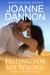 Falling for Mr Wrong by Joanne Dannon