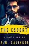 The Escort (Nights Series, #2)