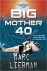 Big Mother 40 (Josh Haman #2)