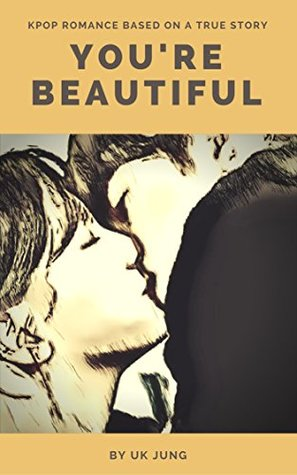 You're Beautiful: Kpop Romance Based on a True Story