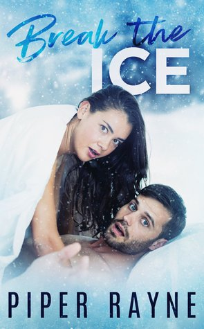Break the Ice (Bedroom Games, #3)