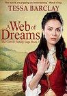 A Web of Dreams (The Corvill Family Saga Book 1)