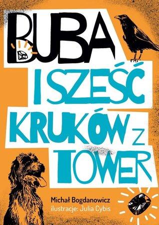 Buba i sześć kruków z Tower