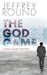 The God Game by Jeffrey Round