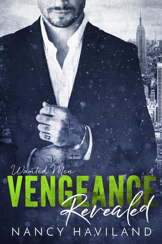 Vengeance Revealed (Wanted Men, #6)