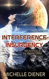 Interference & Insurgency