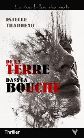 https://ploufquilit.blogspot.com/2018/04/de-la-terre-dans-la-bouche-estelle.html