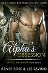 Alpha's Obsession (Bad Boy Alphas, #5)