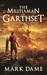 The Militiaman of Garthset by Mark Dame