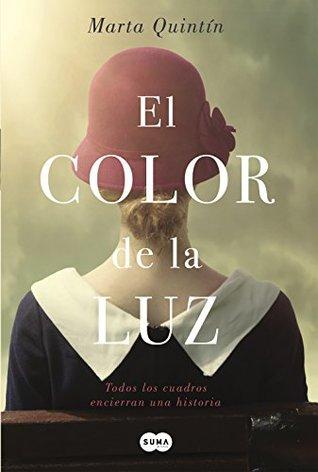 portada de la novela histórica El color de la luz, de Marta Quintín