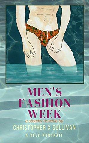 Men's Fashion Week [The Steamy Scenes #2]