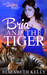 Bria and the Tiger (The Shifters, #5)