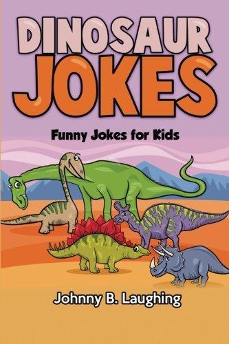 Dinosaur Jokes: Funny Jokes for Kids: Volume 3