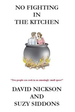 No Fighting In The Kitchen: Two people, one kitchen