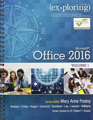 Exploring Microsoft Office 2016 Volume 1; MyLab IT with Pearson eText--Access Card--for Exploring Microsoft Office 2016