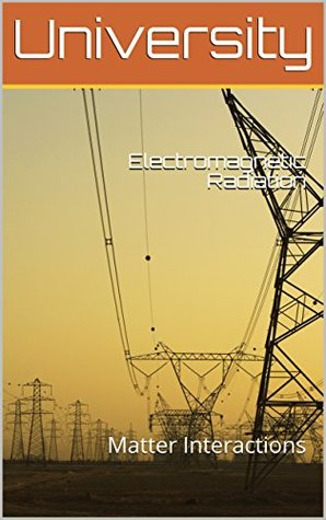 Electromagnetic Radiation: Matter Interactions