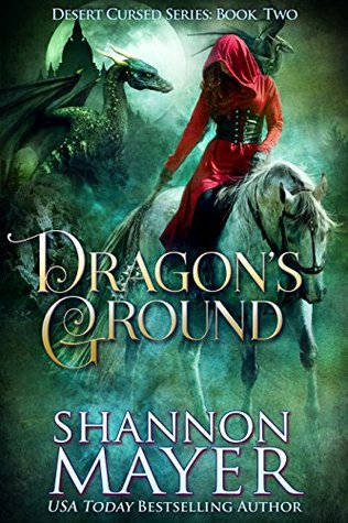Dragon's Ground (Desert Cursed, #2)