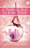 A French Girl in New York (The French Girl Series #1)