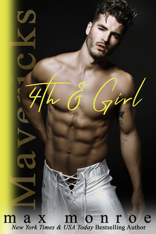 4th & Girl (Mavericks Tackle Love, #4)