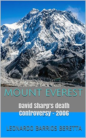Mount Everest: David Sharp's death Controversy - 2006