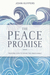 The Peace Promise: Trusting God to Solve the Unsolvable