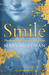 Smile, The Story of the original Mona Lisa by Mary Hoffman