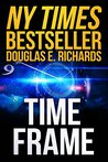 Time Frame by Douglas E. Richards