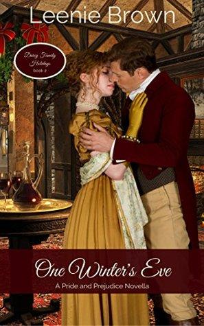 One Winters Eve A Pride And Prejudice Novella By Leenie Brown