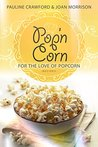 Pop'nCorn: For The Love of Popcorn