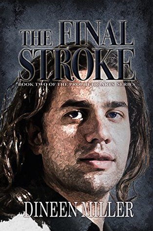 The Final Stroke (Prophetic Arts Series Book 2)